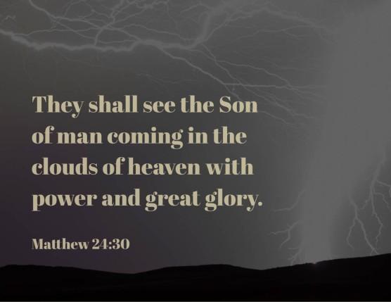 11 Matt 24_30 2nd Power Great Glory