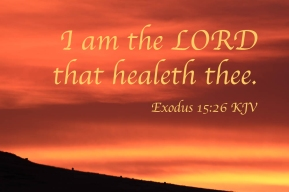 Exodus 15_26 IMG_2478 I Am Lord Healeth Thee