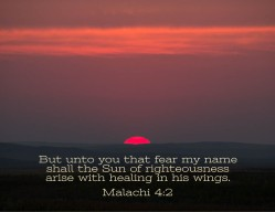 Malachi 4_2 Sun of Righteousness Healing Wings