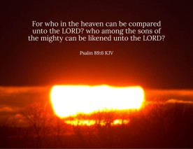Psalms 89_6 KJV Who Compared Lord