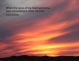Psalms 94_19 ESV Cares Heart Cheer Soul