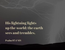 Psalms 97_4 NIV Lightning World
