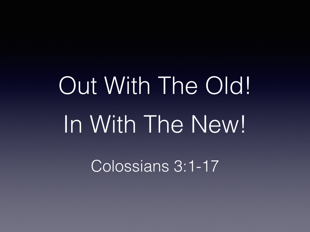 Colossians – Old Man / New Man