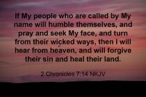 2 Chronicles 7-14 IMG_5447 If My People Humble Pray Seek Turn Forgive Heal Land