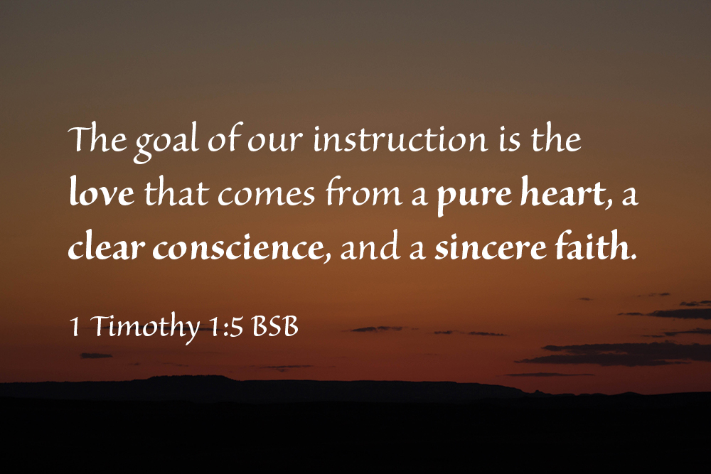 1 Timothy – Keep a ClearConscience