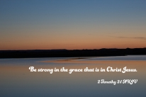 2 Timothy 2-1 IMG_8623 Be Strong Grace In Christ Jesus