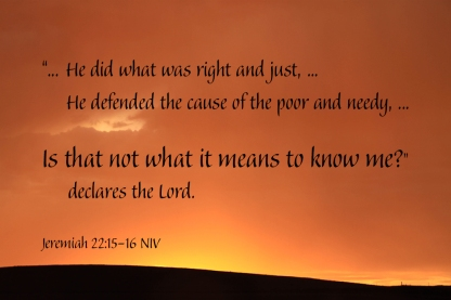 Jeremiah 22_15-16 IMG_9224 Is That What Means To Know Me