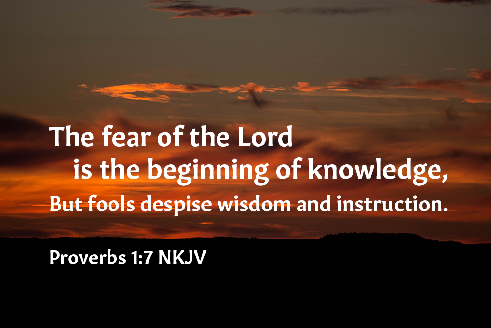 Everything Starts With The Fear Of The Lord