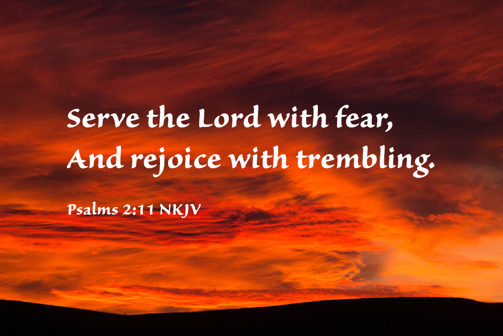 Rejoice With Trembling – The Fear of the Lord