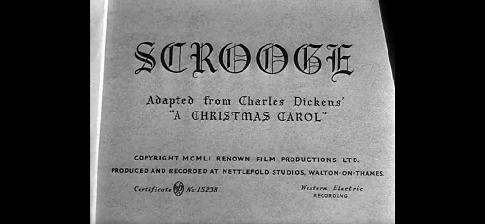 "1951 Movie ""Scrooge"" or ""A ChristmasCarol"""