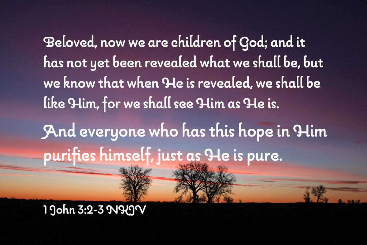 To Be Like Jesus – Hope ThatPurifies